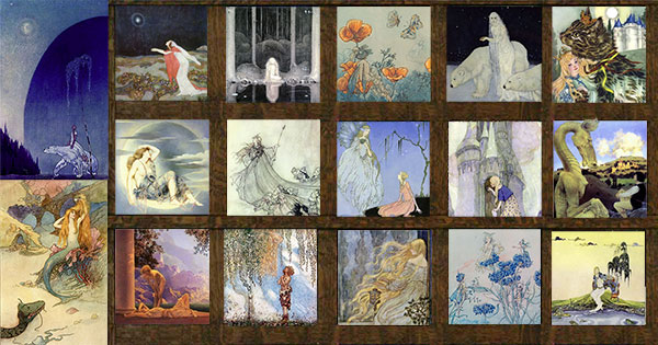 Pinned for later from ArtsyCraftsy.com 				Far left top:  Kay Nielsen, East of the Sun West of the Moon; Far left bottom: Warwick Goble, Mermaid and dragon;  				Top row: Edmund Dulac, Stealers of Light; John Bauer, Princess Tuvstarr; Harold Gaze, Poppy Fairy; Edmund Dulac, Dreamer of Drams; Adrienne Segur, Kip the Enchanted Cat 				Middle row: Evelyn De Morgan, Luna; Arthur Rackham, Titiana; Virginia Frances Sterrett, Old French Fairy Tales; Anne Andersen, Grimms Fairy Tales; Maxfield Parrish, The Relunctant Dragon 				Bottom Row: Maxfield Parrish, Daybreak; John Bauer, He Found her Hiding in a Tree; Florence Harrison, Rapunzel; Harold Gaze, Cornflower Fairy; Virginia Frances Sterrett, The Dream